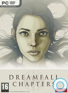 Dreamfall Chapters: Books 1-5 (все части 2016) PC | RePack